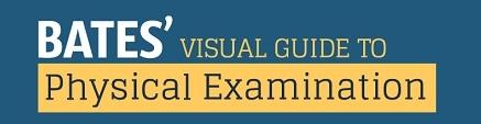 Bates Visual Guide to Physical Examination